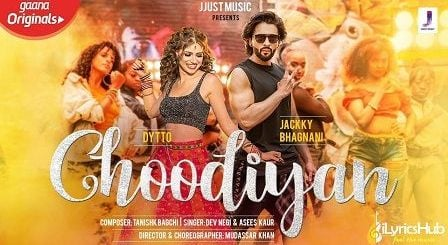 Choodiyan Lyrics Dev Negi, Asees Kaur | Jackky Bhagnani चूड़ियाँ