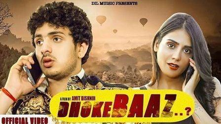 Dhokebaaz Lyrics Diler Kharkiya