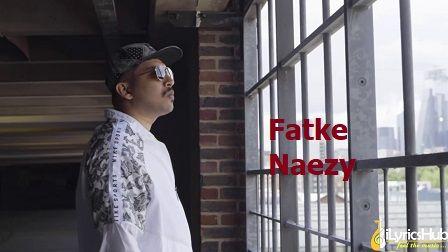 Fatke Lyrics Naezy