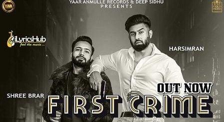 First Crime Lyrics Harsimran | Shree Brar