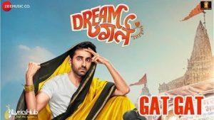 Gat Gat Lyrics Dream Girl | Meet Bros