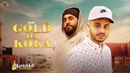 Gold Da Koka Lyrics Yaad