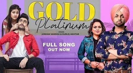 Gold Platinum Lyrics Jordan Sandhu | Gurlez Akhtar