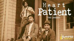 Heart Patient Lyrics The Landers
