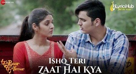 Ishq Teri Zaat Hai Kya Lyrics P Se Pyaar F Se Faraar