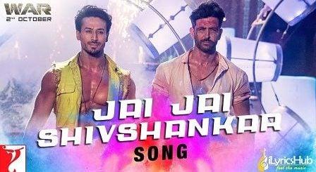 Jai Jai Shivshankar Lyrics War | Vishal Dadlani जय जय शिवशंकर