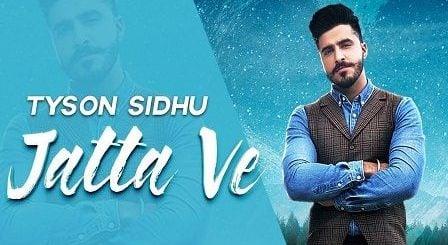 Jatta Ve Lyrics Tyson Sidhu