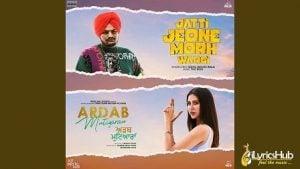 Jatti Jeone Morh Wargi Lyrics Sidhu Moose Wala