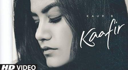 Kaafir Lyrics Kaur B