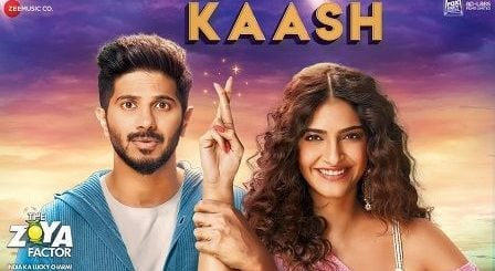 Kaash Lyrics The Zoya Factor | Arijit Singh