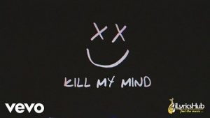 Kill My Mind Lyrics Louis Tomlinson