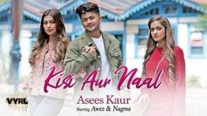 Kisi Aur Naal Lyrics Asees Kaur