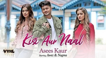 Kisi Aur Naal Lyrics Asees Kaur