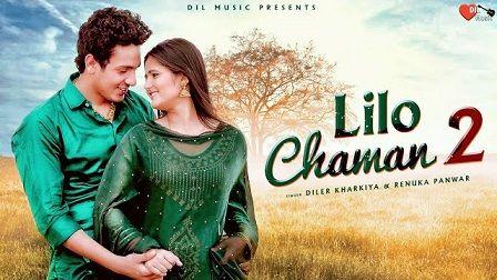 Lilo Chaman 2 Lyrics Diler Kharkiya   Anjali Raghav