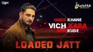 Loaded Jatt Lyrics Kulwinder Billa