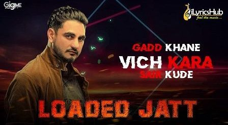 Loaded Jatt Lyrics Kulwinder Billa