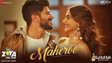 Maheroo Lyrics The Zoya Factor | Yasser Desai