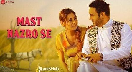 Mast Nazron Se Lyrics Lakhwinder Wadali | मस्त नजरों से