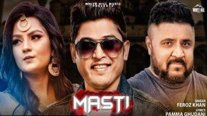 Masti Lyrics Feroz Khan