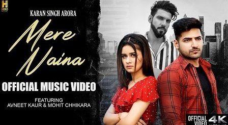 Mere Naina Lyrics Karan Singh Arora