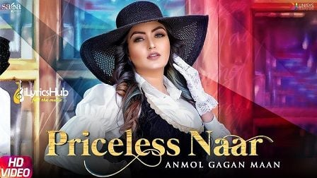 Priceless Naar Lyrics Anmol Gagan Maan