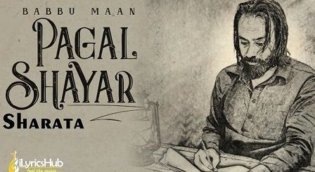 Sharata Lyrics Babbu Maan | Pagal Shayar