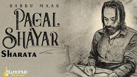 Sharata Lyrics Babbu Maan | Pagal Shayar