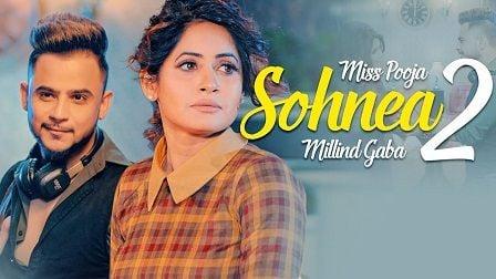 Sohnea 2 Lyrics Miss Pooja | Millind Gaba