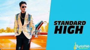 Standard High Lyrics Raman Gill