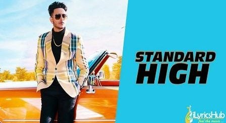 Standard High Lyrics Raman Gill