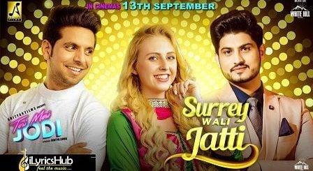 Surrey Wali Jatti Lyrics Gurnam Bhullar & Gurlez Akhtar