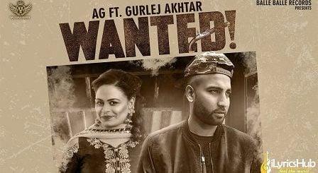 Wanted Lyrics AG | Gurlez Akhtar