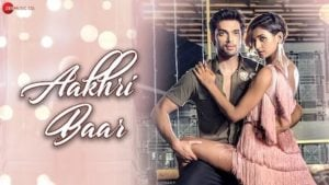 Aakhri Baar Lyrics Palash Muchhal | Parry G