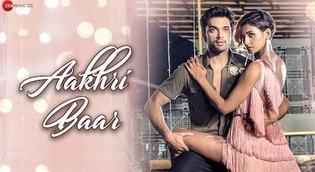 Aakhri Baar Lyrics Palash Muchhal | Parry G