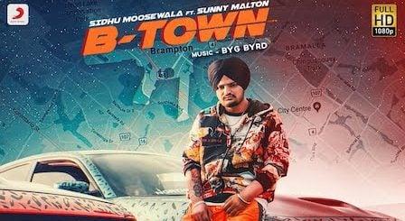 B Town Lyrics Sidhu Moose Wala | Brampton