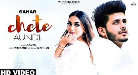 Chete Aundi Lyrics Samar