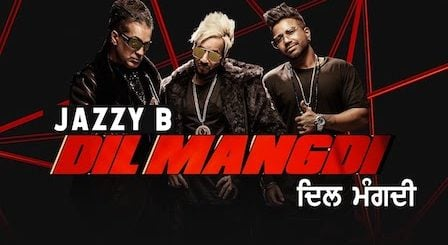 Dil Mangdi Lyrics Jazzy B