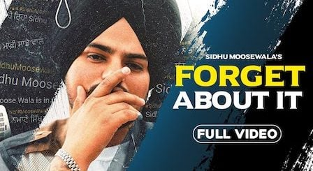Forget About It Lyrics Sidhu Moose Wala