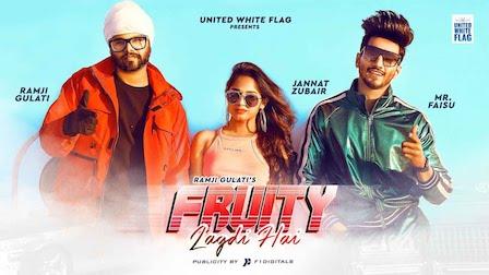 Fruity Lagdi Hai Lyrics Ramji Gulati | Mr Faisu, Jannat Zubair