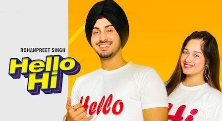 Hello Hi Lyrics Rohanpreet Singh | Jannat Zubair