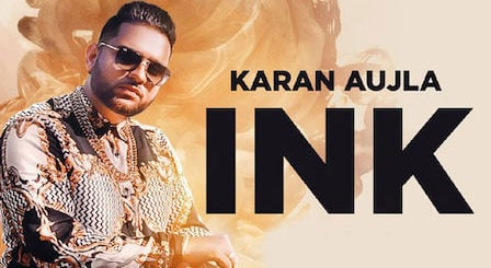 Ink Lyrics Karan Aujla