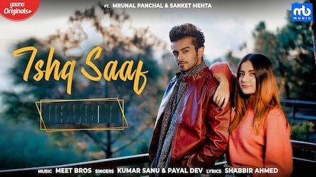Ishq Saaf Lyrics Kumar Sanu x Payal Dev | Meet Bros