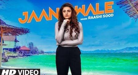 Jaan Wale Lyrics Raashi Sood