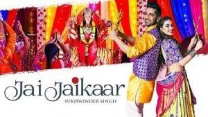Jai Jaikaar Lyrics Sukhwinder Singh