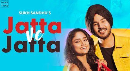 Jatta Ve Jatta Lyrics Sukh Sandhu