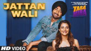 Jattan Wali Lyrics Ranjit Bawa | Tara Mira