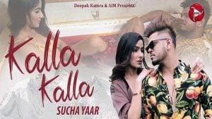 Kalla Kalla Lyrics Sucha Yaar