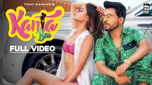 Kanta Bai Lyrics Tony Kakkar