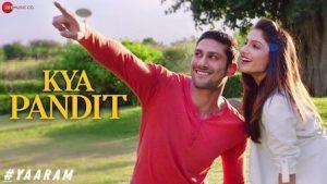Kya Pandit Lyrics Yaaram | Mika Singh