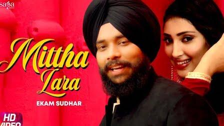 Mittha Lara Lyrics Ekam Sudhar